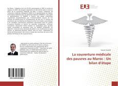 La couverture médicale des pauvres au Maroc : Un bilan d'étape kitap kapağı
