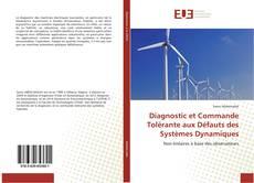 Diagnostic et Commande Tolérante aux Défauts des Systèmes Dynamiques的封面