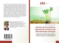 Copertina di Gestion de la qualité au Laboratoire Commun de Microbiologie (Sénégal)