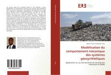 Modélisation du comportement mécanique des systèmes géosynthétiques kitap kapağı