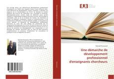 Bookcover of Une démarche de développement professionnel d'enseignants chercheurs