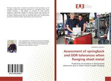 Bookcover of Assessment of springback and OOR tolerances when flanging sheet metal