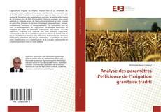 Bookcover of Analyse des paramètres d'efficience de l'irrigation gravitaire traditi
