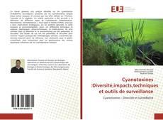 Couverture de Cyanotoxines :Diversité,impacts,techniques et outils de surveillance