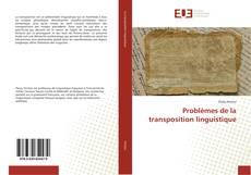 Bookcover of Problèmes de la transposition linguistique
