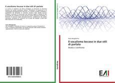 Il vocalismo leccese in due stili di parlato kitap kapağı