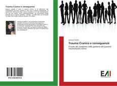 Bookcover of Trauma Cranico e conseguenze