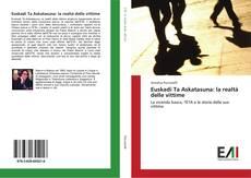 Bookcover of Euskadi Ta Askatasuna: la realtà delle vittime