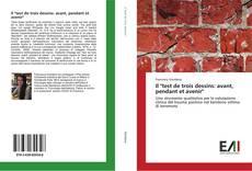 """Bookcover of Il """"test de trois dessins: avant, pendant et avenir"""""""