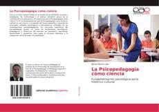 Copertina di La Psicopedagogía como ciencia