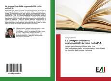 Le prospettive della responsabilità civile della P.A. kitap kapağı