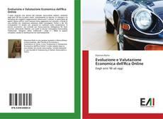 Copertina di Evoluzione e Valutazione Economica dell'Rca Online