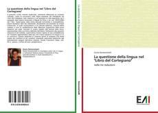 """Copertina di La questione della lingua nel """"Libro del Cortegiano"""""""