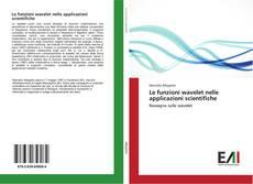 Buchcover von Le funzioni wavelet nelle applicazioni scientifiche