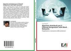 Capa do livro de Algoritmi distribuiti per il Channel Assignment nelle Mesh Networks