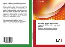 Bookcover of Ulteriori evidenze di attività antimicrobiche in invertebrati marini