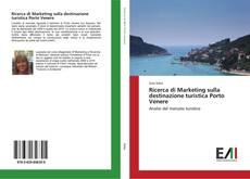 Copertina di Ricerca di Marketing sulla destinazione turistica Porto Venere