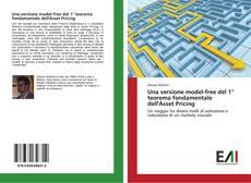 Buchcover von Una versione model-free del 1° teorema fondamentale dell'Asset Pricing