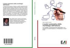 Bookcover of L'analisi automatica della morfologia dell'italiano