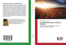 Copertina di La Settimana Santa a Soriano Calabro