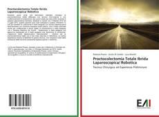 Bookcover of Proctocolectomia Totale Ibrida Laparoscopica/ Robotica