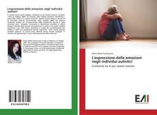 Bookcover of L'espressione delle emozioni negli individui autistici
