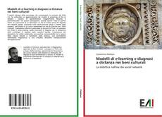 Bookcover of Modelli di e-learning e diagnosi a distanza nei beni culturali