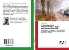 Copertina di Le piante arboree nell'abbattimento degli inquinanti atmosferici