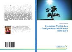 Обложка Fréquence Vérités, Les Enseignements de la 5ème Dimension