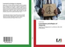 L'assistenza psicologica al migrante kitap kapağı