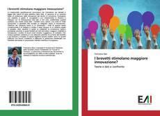 I brevetti stimolano maggiore innovazione? kitap kapağı