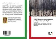 Bookcover of Applicazioni di Telerilevamento per il monitoraggio degli incendi