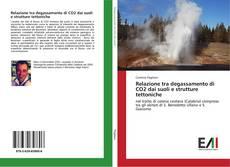 Relazione tra degassamento di CO2 dai suoli e strutture tettoniche kitap kapağı
