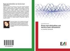 Bookcover of Prove non distruttive con tecnica laser ultrasonica