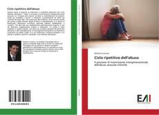 Bookcover of Ciclo ripetitivo dell'abuso