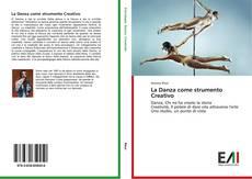 Bookcover of La Danza come strumento Creativo