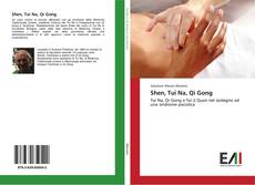 Bookcover of Shen, Tui Na, Qi Gong