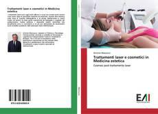 Couverture de Trattamenti laser e cosmetici in Medicina estetica