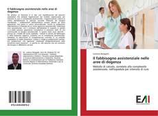 Capa do livro de Il fabbisogno assistenziale nelle aree di degenza