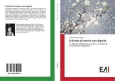 Bookcover of Il diritto di morire con dignità