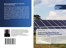 Bookcover of Solar Energy Modelling and Assessing Photovoltaic Energy