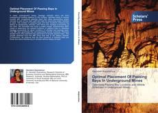 Portada del libro de Optimal Placement Of Passing Bays In Underground Mines