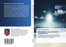 Bookcover of Managing Loss And Grief Experiences