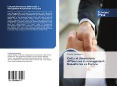Bookcover of Cultural dimensions differences in management-Kazakhstan vs.Europe