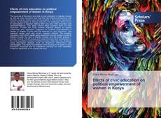 Bookcover of Efects of civic education on political empowerment of women in Kenya