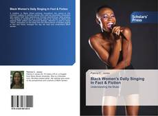Обложка Black Women's Daily Singing In Fact & Fiction