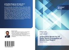 Bookcover of A Simplified Model for HF Radio Wave Propagation of Middle East Region