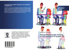 Bookcover of Therapeutic strength training for the treatment of spastic CP