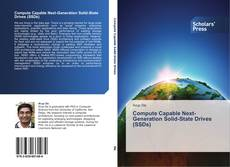 Bookcover of Compute Capable Next-Generation Solid-State Drives (SSDs)