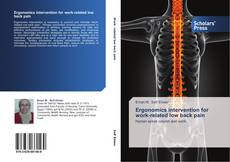 Bookcover of Ergonomics intervention for work-related low back pain